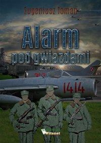 Alarm pod gwiazdami - Eugeniusz Toman - ebook