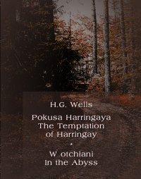 Pokusa Harringaya. The Temptation of Harringay – W otchłani. In the Abyss