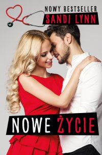 Nowe życie - Sandi Lynn - ebook