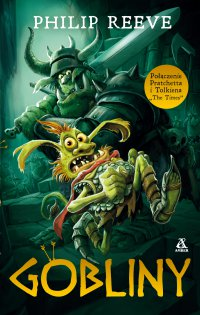Gobliny - Philip Reeve - ebook