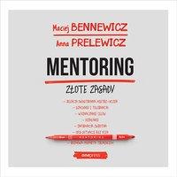 Mentoring. Złote zasady - Maciej Bennewicz - audiobook