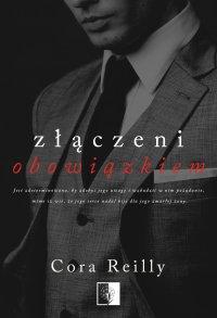 Złączeni obowiązkiem - Cora Reilly - ebook