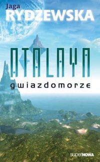 Atalaya. Gwiazdomorze - Jaga Rydzewska - ebook