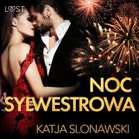 Noc sylwestrowa - Katja Slonawski - audiobook