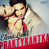 Praktykantka - Elena Lund - audiobook