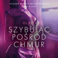 Szybując pośród chmur - Olrik - audiobook