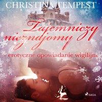 Tajemniczy nieznajomy - Christina Tempest - audiobook