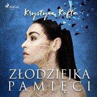Złodziejka pamięci - Krystyna Kofta - audiobook