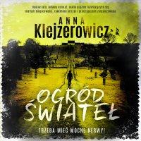 Ogród świateł - Anna Klejzerowicz - audiobook