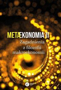 Metaekonomia II - Opracowanie zbiorowe - ebook
