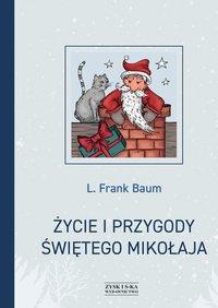 Życie i przygody Świętego Mikołaja