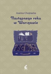 Następnego roku w Warszawie - Joanna Chojnacka - ebook