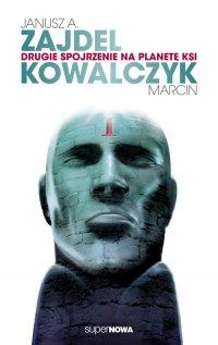Drugie spojrzenie na planetę Ksi - Janusz Zajdel - ebook