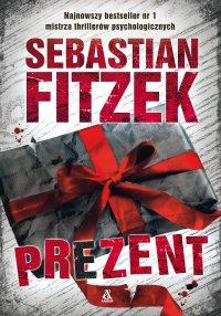 Prezent - Sebastian Fitzek - ebook