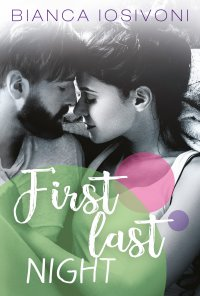 First last night - Bianca Iosivoni - ebook