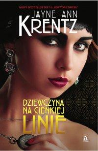 Dziewczyna na cienkiej linie - Jayne Ann Krentz - ebook