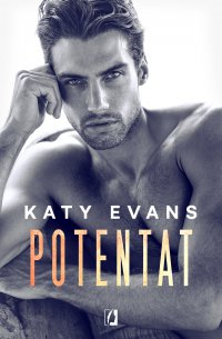 Potentat. Manhattan. Tom 2 - Katy Evans - ebook