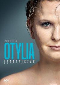 Otylia. Moja historia - Otylia Jędrzejczak - ebook