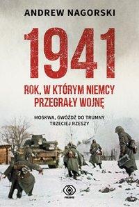 1941. Rok, w którym Niemcy przegrały wojnę
