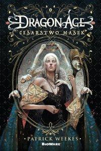 Dragon Age: Cesarstwo masek - Patrick Weekes - ebook