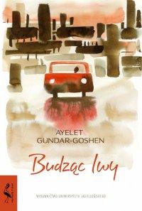 Budząc lwy - Ayelet Gundar-Goshen - ebook