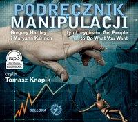 Podręcznik manipulacji - Gregory Hartley - audiobook