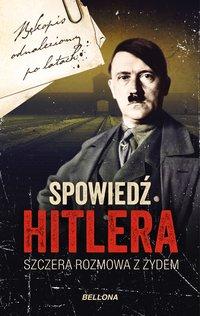 Spowiedź Hitlera. Szczera rozmowa z Żydem - Christopher Macht - audiobook