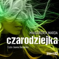 Czarodziejka - Małgorzata Warda - audiobook