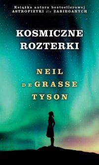 Kosmiczne rozterki - Neil deGrasse Tyson - ebook