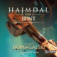 Hajmdal. Tom 3. Bunt - Dariusz Domagalski - audiobook
