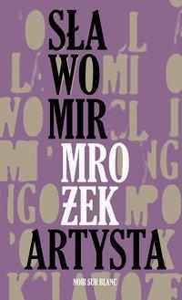 Artysta - Sławomir Mrożek - ebook