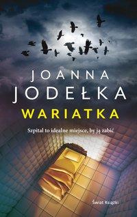 Wariatka - Joanna Jodełka - audiobook