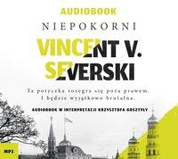 Niepokorni - Vincent V. Severski - audiobook