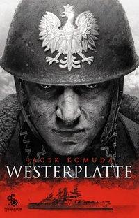 Westerplatte - Jacek Komuda - audiobook