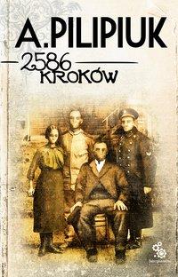 2586 kroków - Andrzej Pilipiuk - audiobook