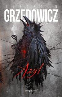 Azyl - Jarosław Grzędowicz - audiobook