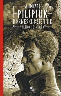 Norweski dziennik. Północne wiatry - Andrzej Pilipiuk - audiobook