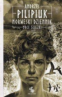 Norweski dziennik. Obce ścieżki - Andrzej Pilipiuk - audiobook