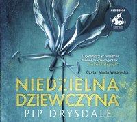 Niedzielna dziewczyna - Pip Drysdale - audiobook