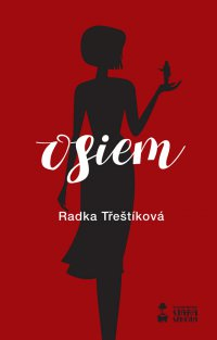 Osiem - Radka Trestikova - ebook