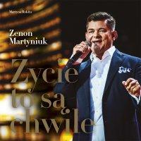 Życie to są chwile - Zenon Martyniuk - audiobook