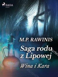 Saga rodu z Lipowej 8: Wina i kara