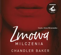 Zmowa milczenia - Chandler Baker - audiobook