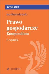 Prawo gospodarcze. Kompendium. Wydanie 8