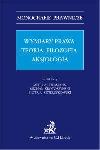 Wymiar prawa. Teoria. Filzofia. Aksjologia - Mikołaj Hermann - ebook