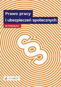 Prawo pracy i ubezpieczeń społecznych w pigułce - Joanna Ablewicz - ebook