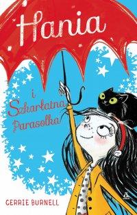 Hania i Szkarłatna Parasolka - Cerrie Burnell - ebook