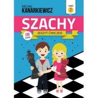Szachy. Zeszyt ćwiczeń. Część 2 - Michał Kanarkiewicz - ebook