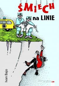 Śmiech na linie - Ivan Bajo - ebook