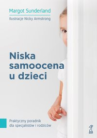 Niska samoocena u dzieci - Margot Sunderland - ebook